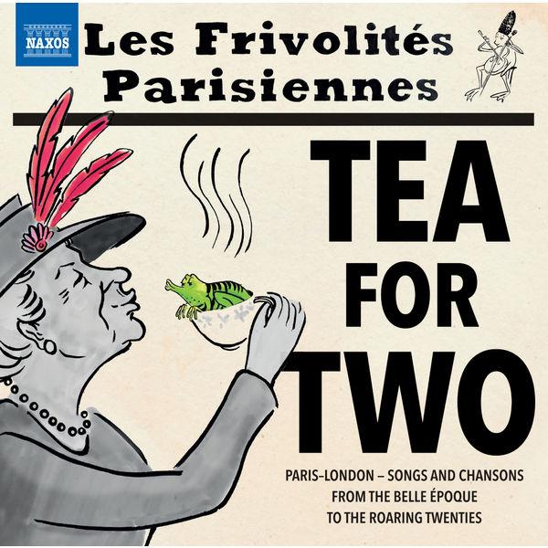Sortie du disque TEA for TWO chez Naxos.